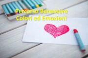 Percorso Benessere Psicologico Colori ed Emozioni