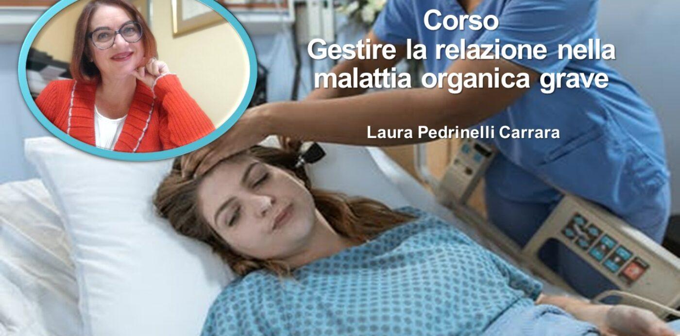 CORSO Gestire la relazione nella malattia organica grave